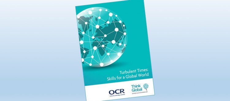 Turbulent Times: Skills for a Global World